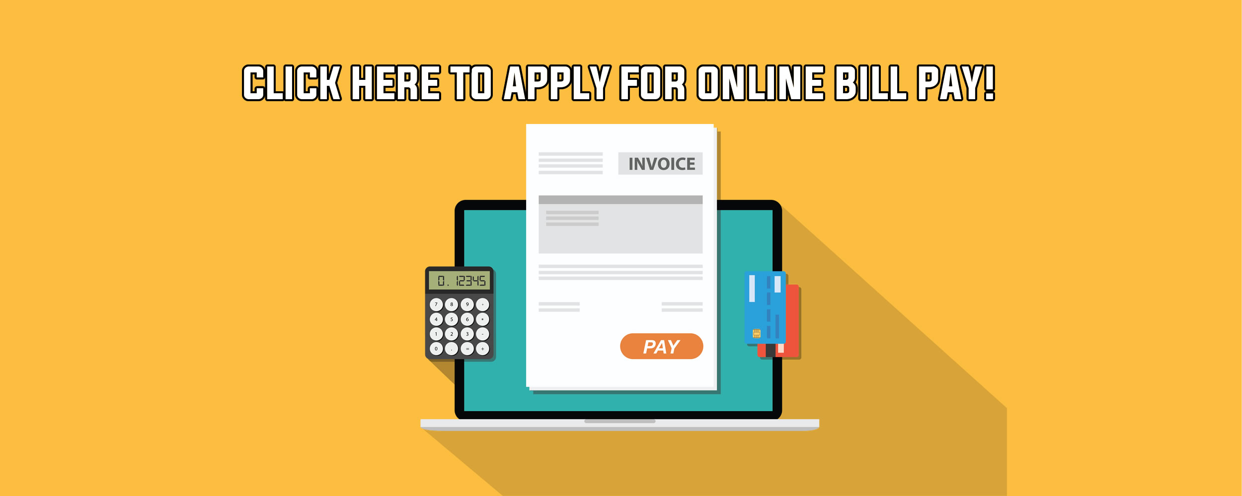 Apply For Online Bill Pay